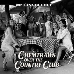 دانلود آلبوم Chemtrails Over the Country Club از Lana Del Rey
