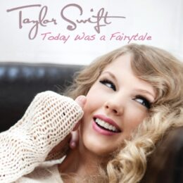 دانلود آهنگ Today Was a Fairytale از Taylor Swift